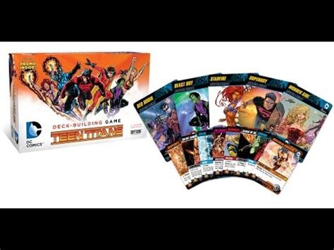 dc deck building game teen titans expansion unboxing youtube