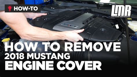 remove  mustang gt engine cover youtube