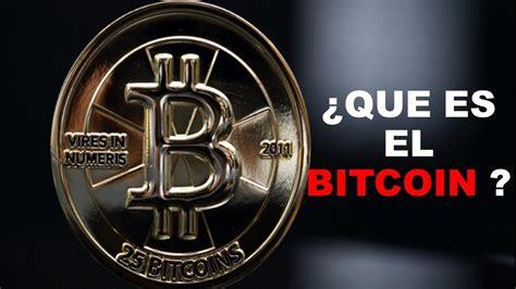 Hay algunas cosas que usted debería que es bitcoin en español saber antes de comenzar a utilizar 5 nota 2 fue concebida en 2008 6 por una entidad conocida bajo el seudónimo de satoshi nakamoto, que es bitcoin en español cuya. ¿QUE ES EL BITCOIN COMO FUNCIONA Y PARA QUE SIRVE? - BITCOIN - TWO BITC... | Negocios, No funciona