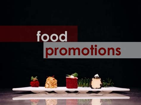 cuisine promotion marketing and promotions of food and beverage