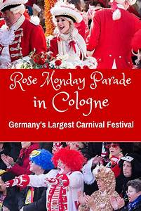 Date In Köln : rose monday parade is one of the most amazing carnival festivals in the world it is held in ~ Orissabook.com Haus und Dekorationen
