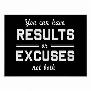 Results or Excuses Poster Zazzle
