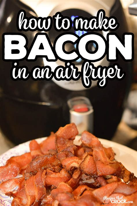 fryer air bacon recipes keto fry crispy oven carb low power way cooking recipe beginners easy crock juelzjohn frier visit