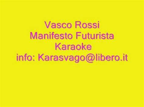 Vasco Manifesto Futurista by Vasco Manifesto Futurista Karaoke Base Musicale