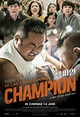 Champion | Action movie | GSC Movies