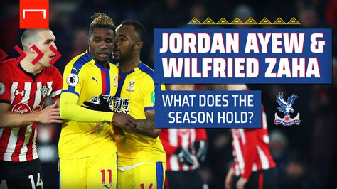 Jordan Ayew & Zaha: What does the season hold? | Sporting ...