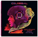 Bear McCreary: Colossal (Original Motion Picture Soundtrack)