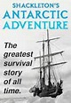 Shackleton's Antarctic Adventure at the Cradle of Aviation ...