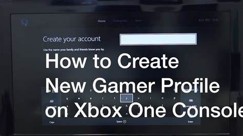 How To Create New Gamer Profile On Xbox One Console Youtube