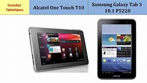 Alcatel One Touch T10 Vs Samsung Galaxy Tab 3 10 1 P5220