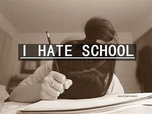 I Hate School Pictures, Photos, and Images for Facebook ...