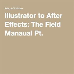 Tutorial  Illustrator To After Effects Field Manual