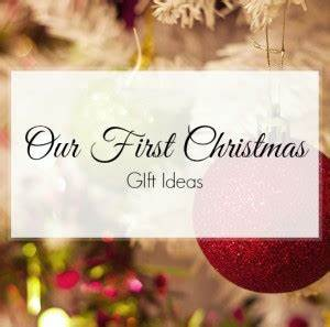 First Christmas Gifts Memorable Gifts Blog