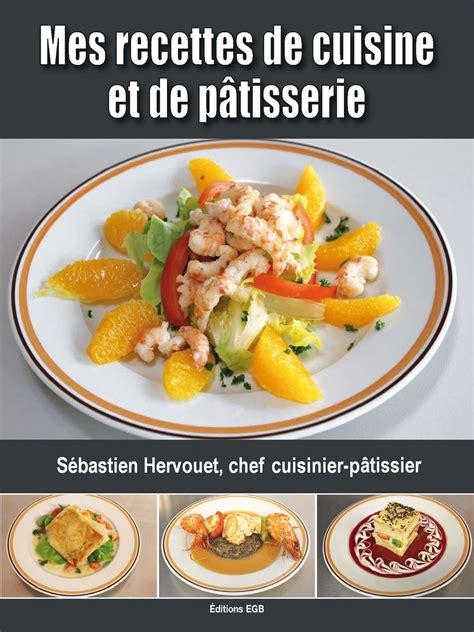cuisine patisserie livre de cuisine patisserie