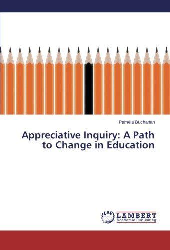appreciative inquiry  path  change  education