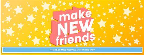 Make New Friends Podcast