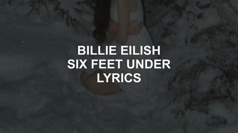 Six Feet Under // Billie Eilish Lyrics Chords