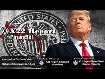X22Report: Trump Just Signaled The Economic Trump Card, Right On Schedule! - Great Video