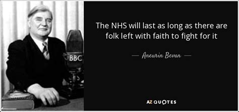 aneurin bevan quote  nhs    long