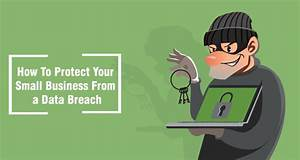 How To Protect Your Small Business From a Data Breach - Due