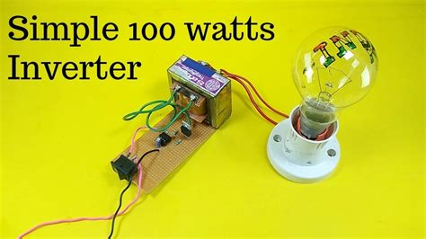how to make simple 100 watts inverter 12v to 220v at home youtube