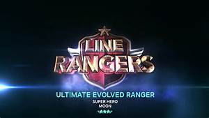 LINE RANGERS - Moon & Denis - YouTube