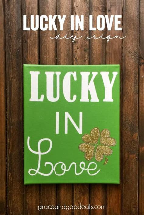 St patrick's day chord e. DIY Tutorial: DIY St. Patrick's / DIY Lucky in Love Sign ...