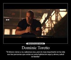 toretto fast and furious frases rapido y furioso frases peliculas toretto rapido y furioso