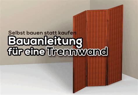 Trennwand Bauen Mit Videoanleitung by Trennwand Selber Bauen