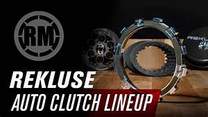 Rekluse Motorcycle Auto Clutch Lineup YouTube