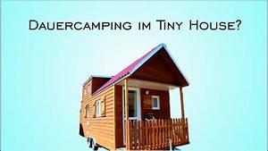 Tiny House Campingplatz : mit dem tiny house auf den campingplatz youtube ~ Orissabook.com Haus und Dekorationen