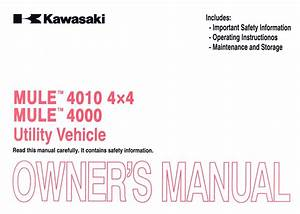 2012 Kawasaki Kaf620m P Mule 4010 Owners Manual