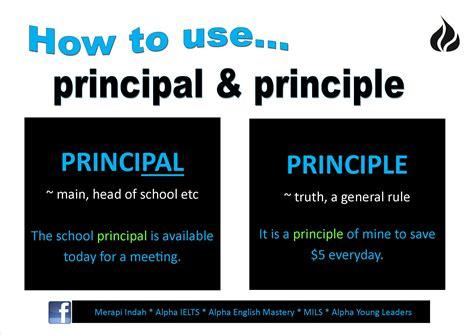 How To Use… Principal Vs Principle  Merapi Indah