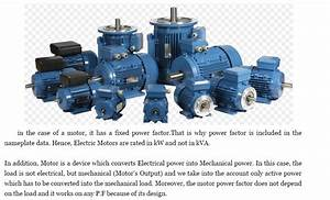 Why Electric Motors Are Rated In Kw And Not In Kva