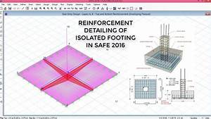 Reinforcement Detailing Of Isolated Footing In Safe 2016