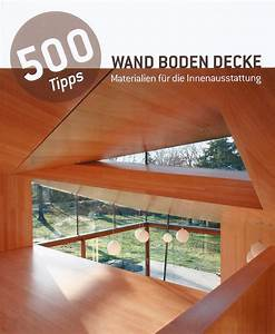 Gasheizung Für Innenräume : 500 tipps materialien f r innenr ume jetzt online bestellen ~ Whattoseeinmadrid.com Haus und Dekorationen