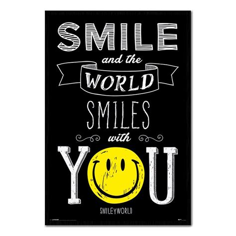 Smile & The World Smiles With You Poster Iposters