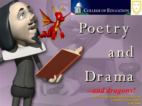 Poetry And Drama (and Dragons