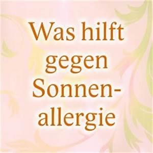 Was Hilft Gegen Wespen : was hilft gegen sonnenallergie mittel hausmittel gegen sonnenallergie ~ Whattoseeinmadrid.com Haus und Dekorationen