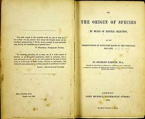 On the Origin of Species by Means of Natural Selection, by ...