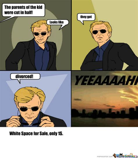 Yeaaaahhhh Meme - csi miami by bumpf333 meme center