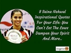 8 Power Packed ... Saina Nehwal Quotes