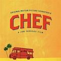 Listen Free to Soundtrack - Chef [Original Soundtrack ...