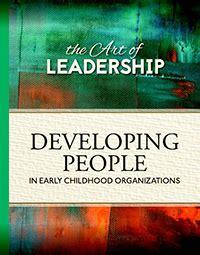 art  leadership developing people  early