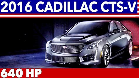 2016 Cadillac Cts-v (640 Hp) Official Trailer