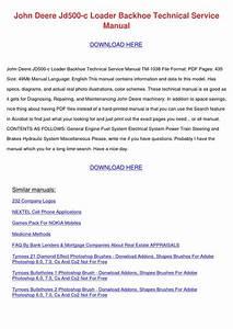 John Deere Jd500 C Loader Backhoe Technical S By