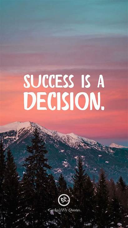 Success Decision Inspirational Motivational Quotes Wallpapers Iphone