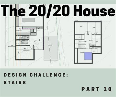 home design challenge the 20 20 house part 10 design challenge stairs grün