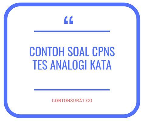Memahami materi soal tes cpns 2018 sangatlah penting bagi pelamar yang akan mengikuti seleksi kompetensi dasar dan seleksi kompetensi bidang. 500+ Contoh Soal CPNS 2020 Tes Intelegensia Umum : Tes ...