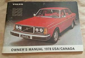 Volvo Owner U0026 39 S Manual  1978  For Volvo 242  244  And 245